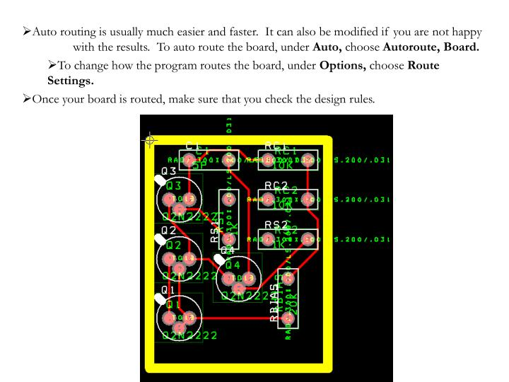 Auto routing is usually much easier and faster.  It can also be modified if you are not happy with the results.  To auto route the board, under