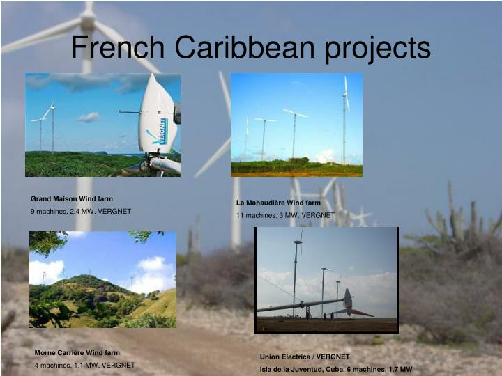 French Caribbean projects