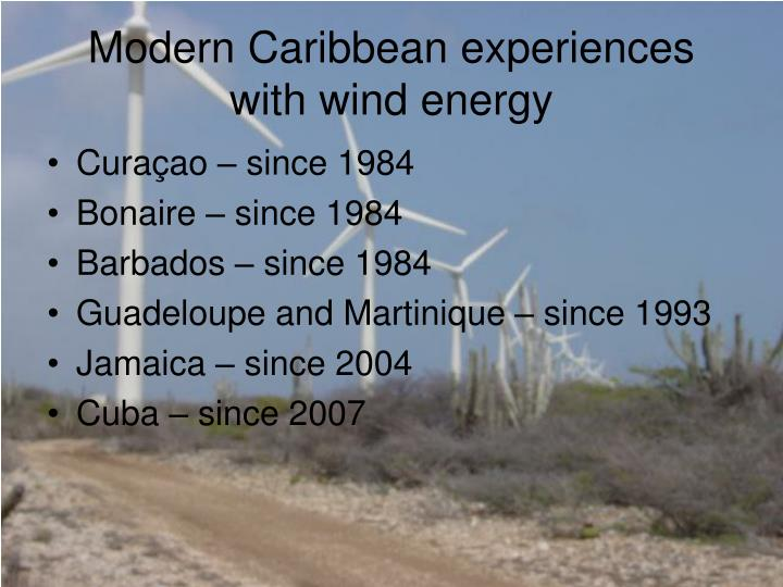 Modern Caribbean experiences with wind energy