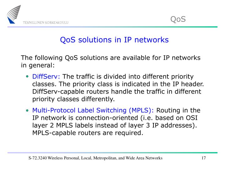QoS solutions in IP networks