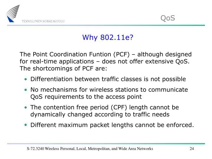 Why 802.11e?