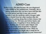 adhd case