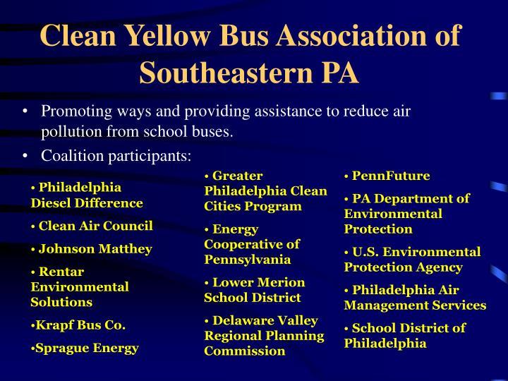 Clean Yellow Bus Association of Southeastern PA