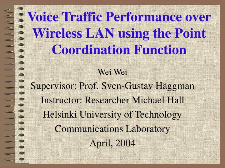 voice traffic performance over wireless lan using the point coordination function n.