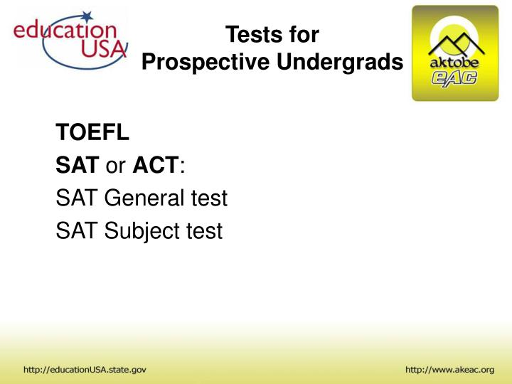 Tests for prospective undergrads