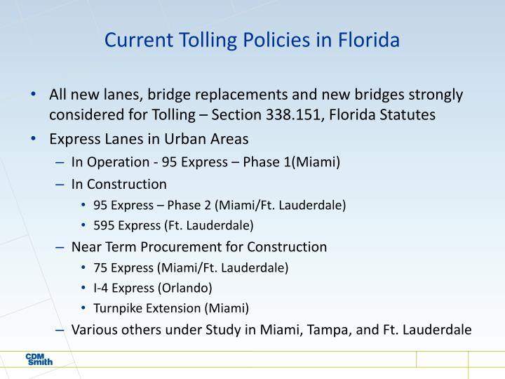 Current Tolling Policies in Florida