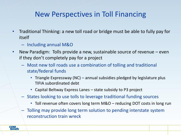 New Perspectives in Toll Financing