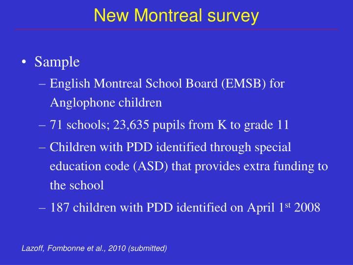 New Montreal survey