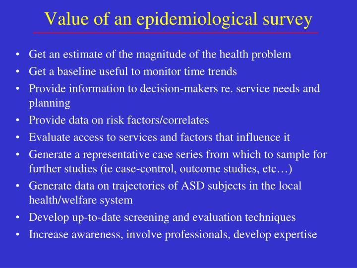 Value of an epidemiological survey