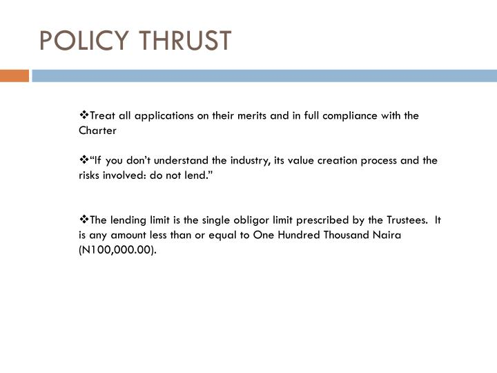 POLICY THRUST