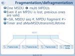 fragmentation defragmentation