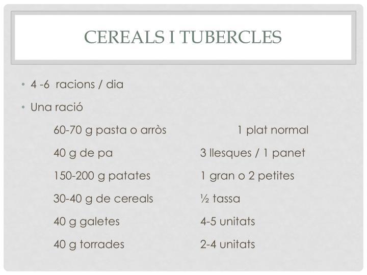 Cereals i tubercles