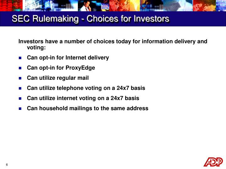 SEC Rulemaking - Choices for Investors