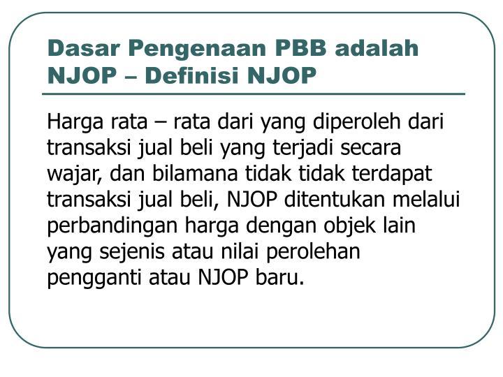 Dasar Pengenaan PBB adalah NJOP – Definisi NJOP