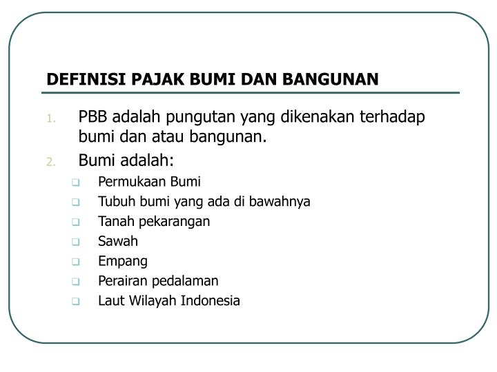 Definisi pajak bumi dan bangunan