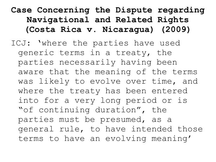 Case Concerning the Dispute regarding Navigational and Related Rights (Costa Rica v. Nicaragua) (2009)