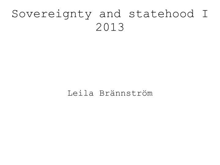 Sovereignty and statehood I