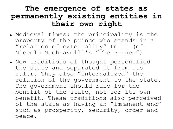 The emergence of states as permanently existing entities in their own right