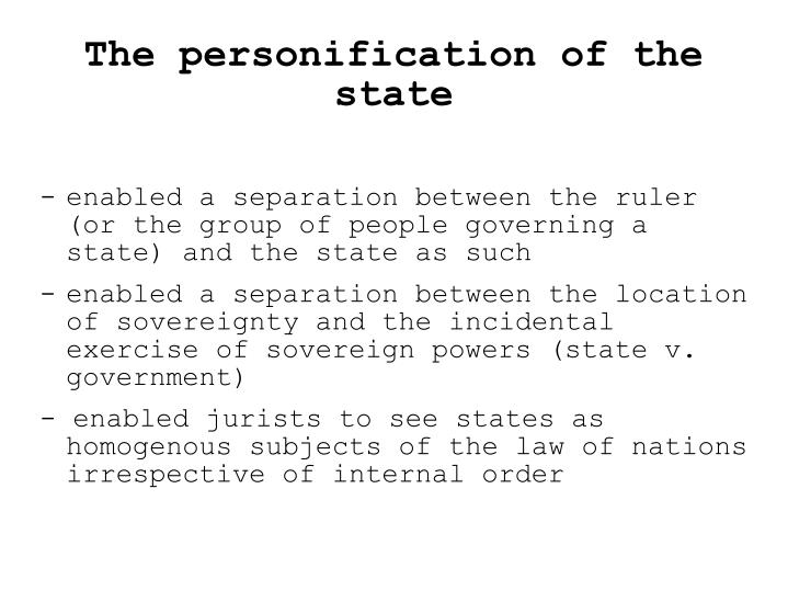The personification of the state