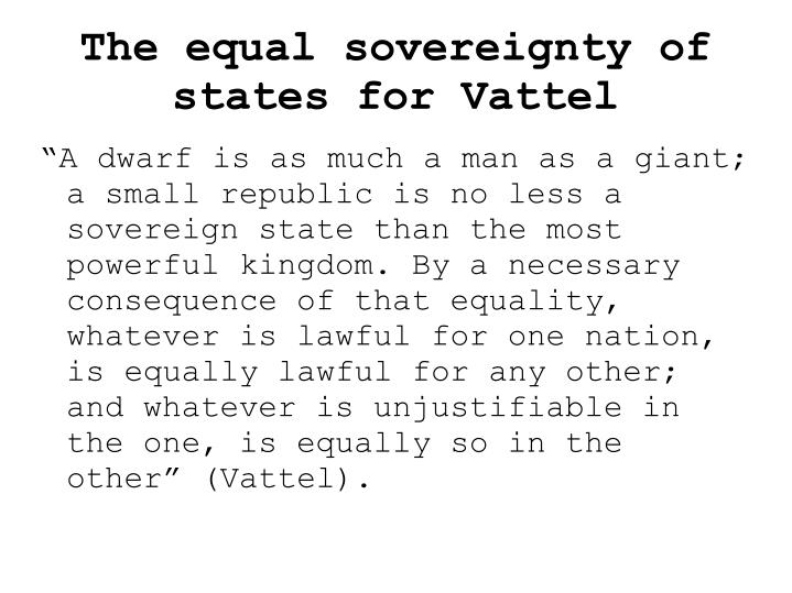 The equal sovereignty of states for Vattel