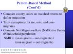 person based method cont d