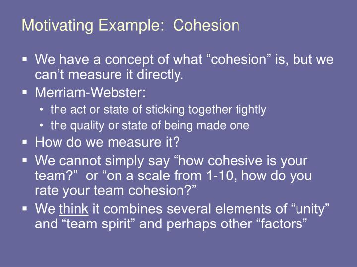 Motivating example cohesion