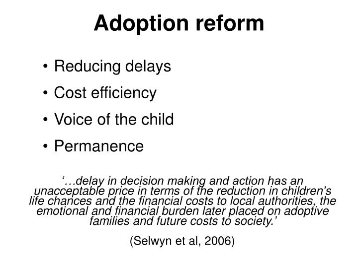 Adoption reform