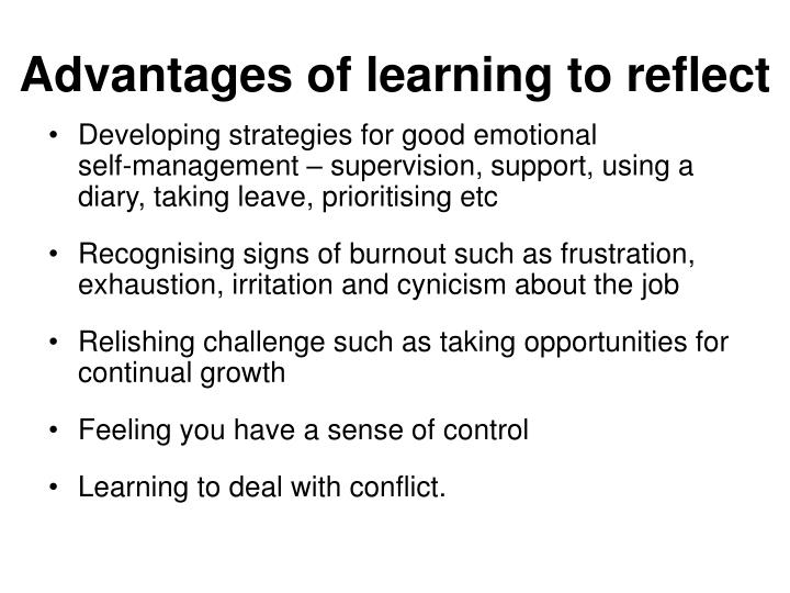 Advantages of learning to reflect
