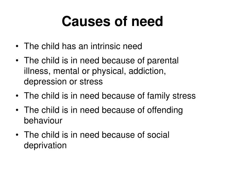 Causes of need