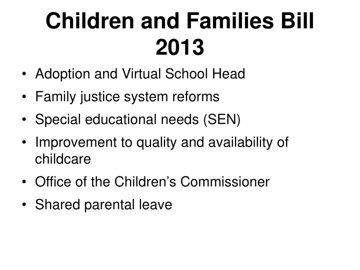 Children and Families Bill 2013