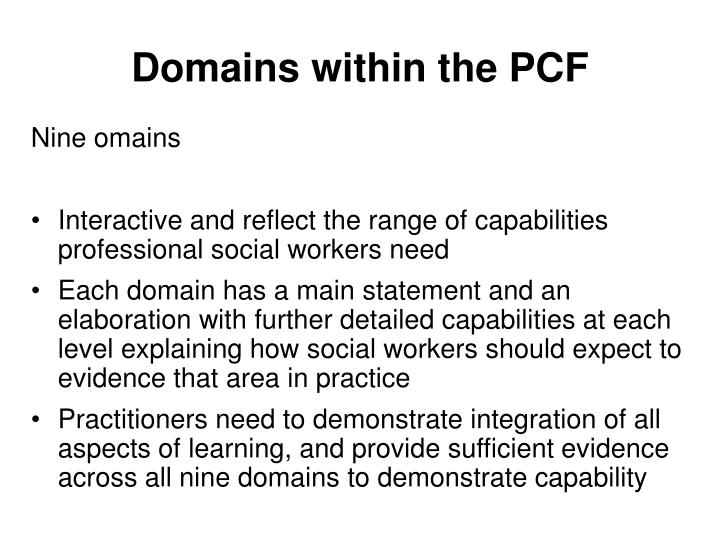 Domains within the PCF