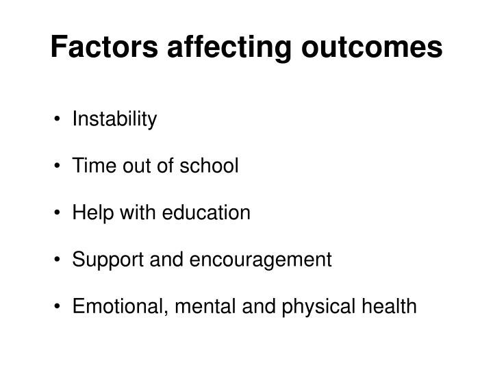 Factors affecting outcomes