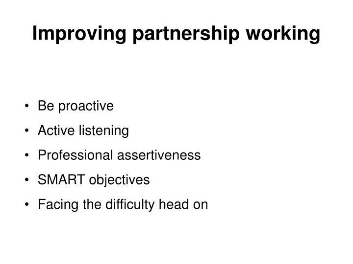 Improving partnership working