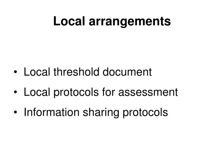 Local arrangements