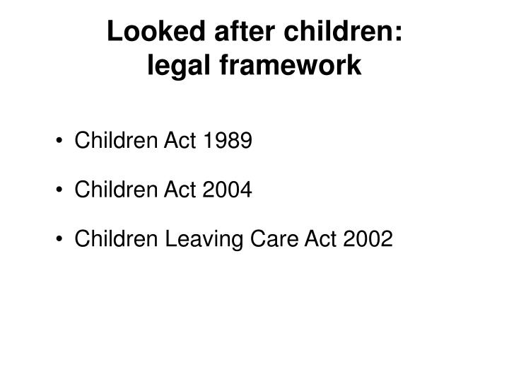 Looked after children: