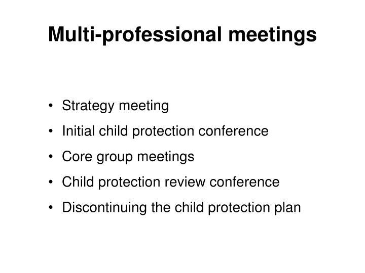 Multi-professional meetings
