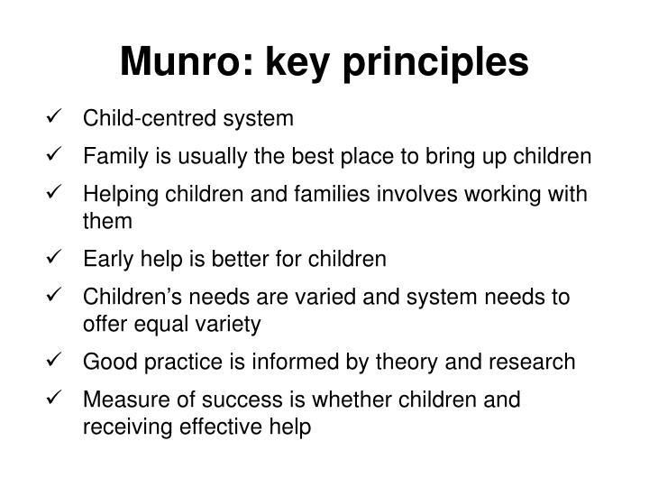 Munro: key principles