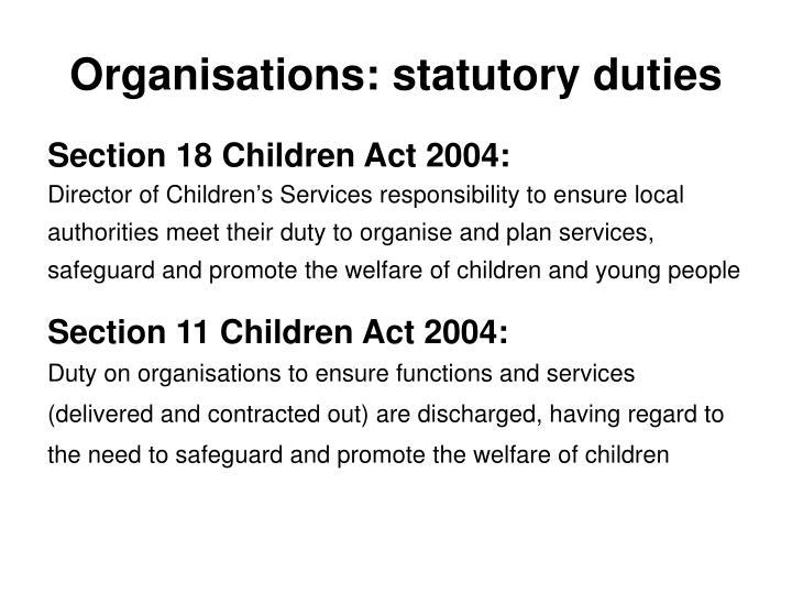 Organisations: statutory duties
