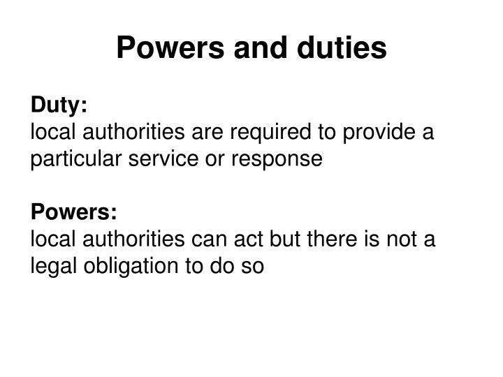 Powers and duties