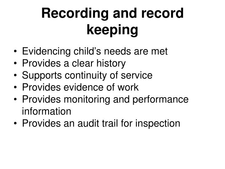 Recording and record keeping