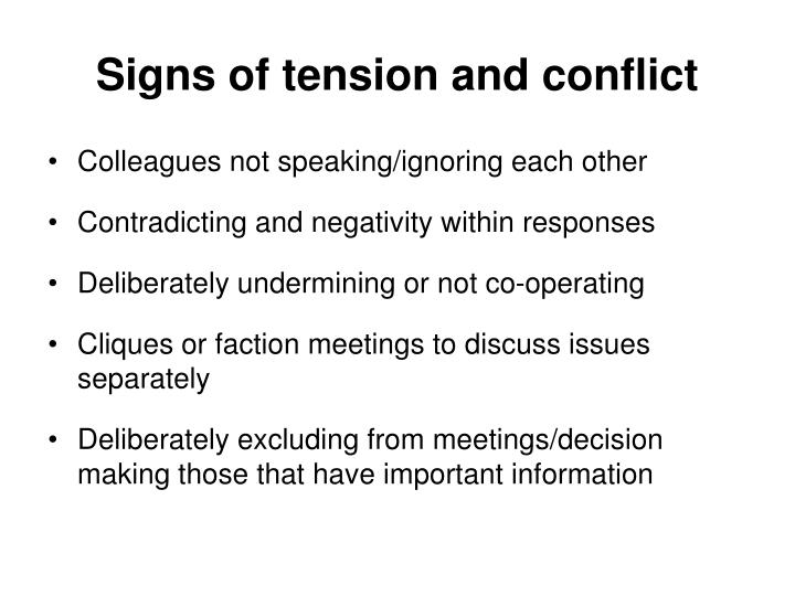 Signs of tension and conflict
