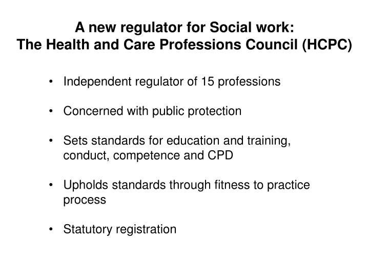 A new regulator for Social work: