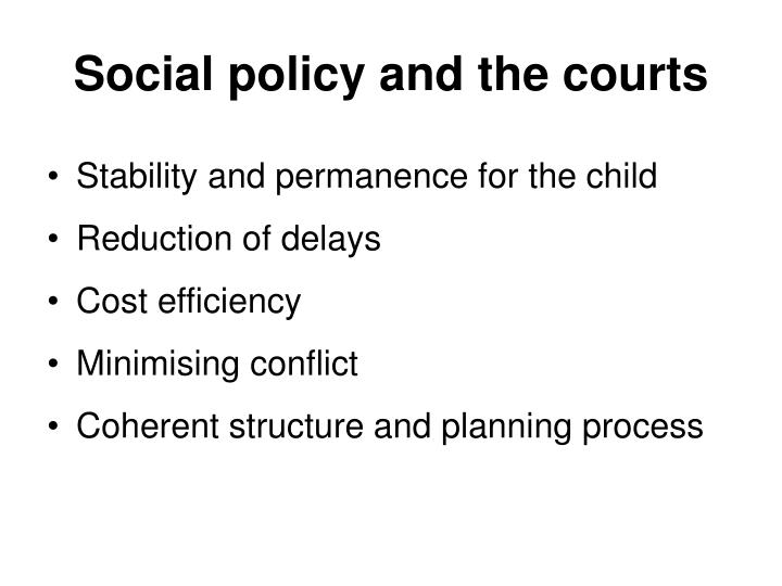Social policy and the courts