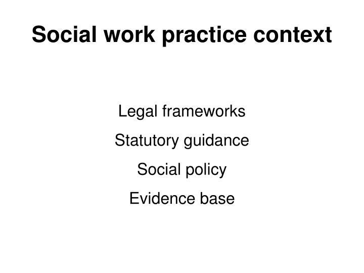Social work practice context
