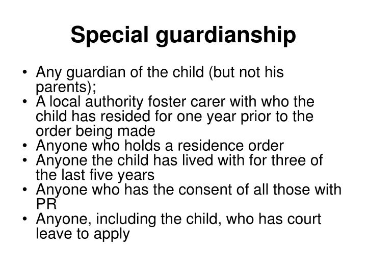 Special guardianship