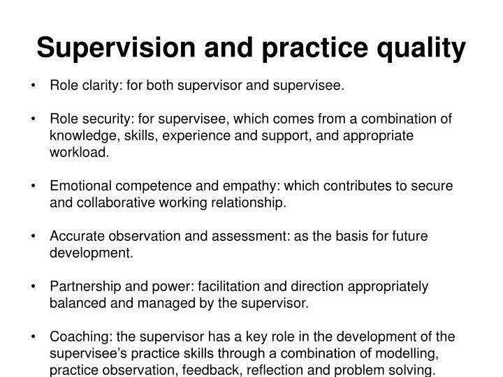 Supervision and practice quality