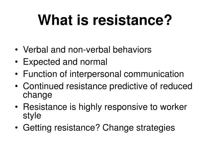 What is resistance?