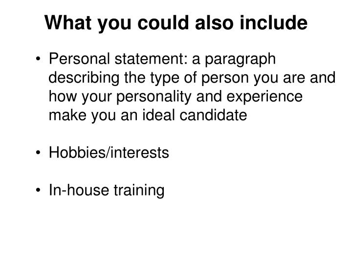 What you could also include