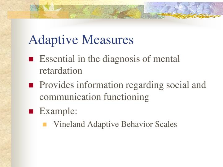 Adaptive Measures