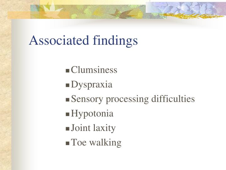 Associated findings